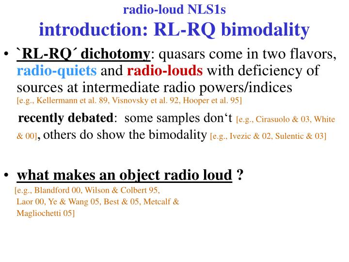Radio loud nls1s introduction rl rq bimodality