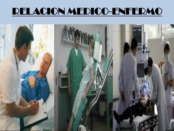 RELACION MEDICO-ENFERMO