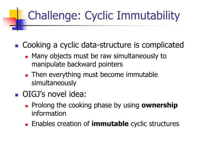 Challenge: Cyclic Immutability