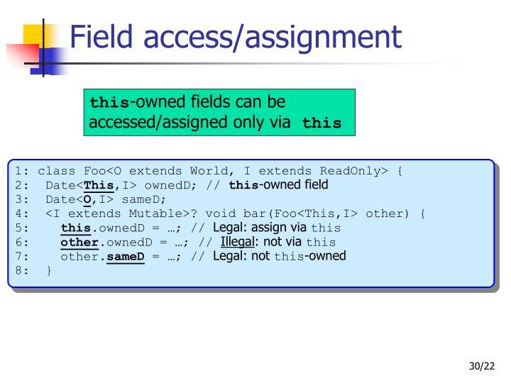 Field access/assignment