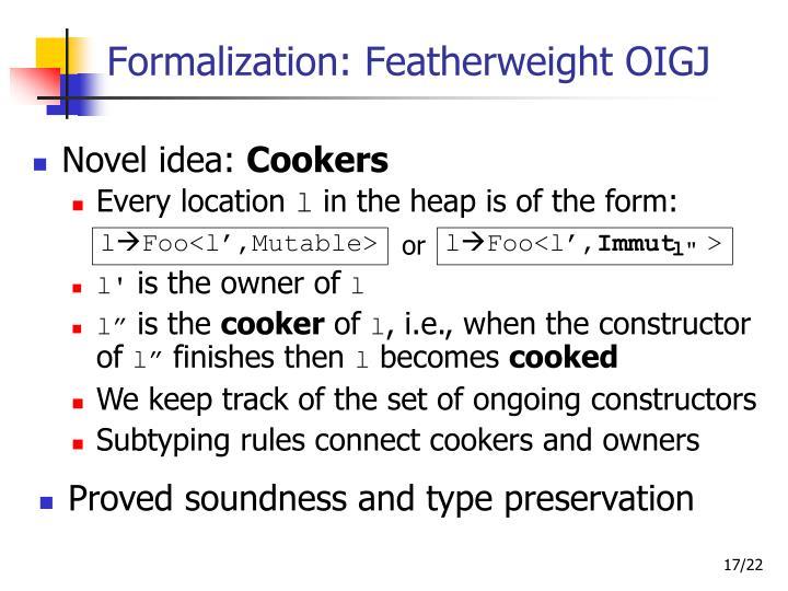 Formalization: Featherweight OIGJ