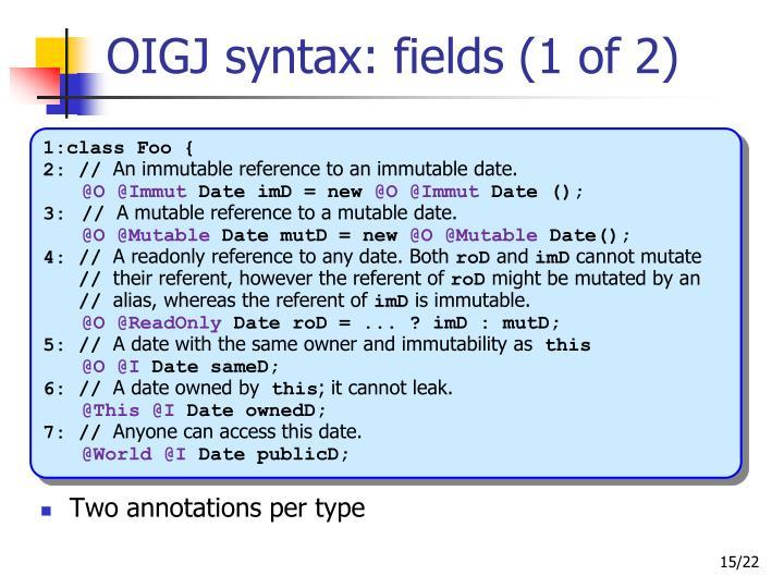 OIGJ syntax: fields (1 of 2)