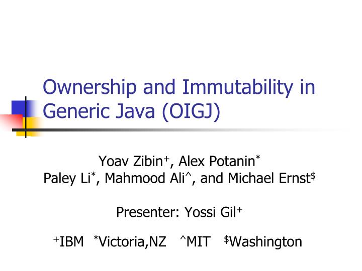 Ownership and immutability in generic java oigj