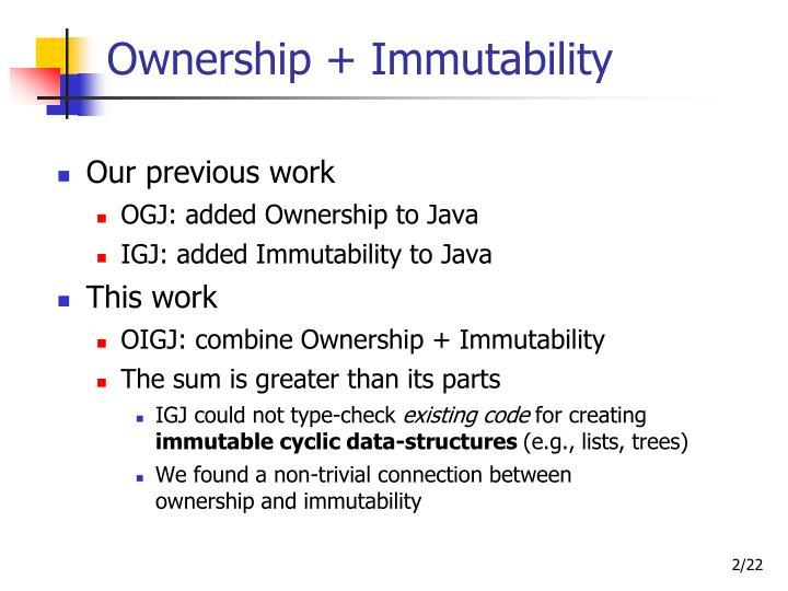 Ownership + Immutability