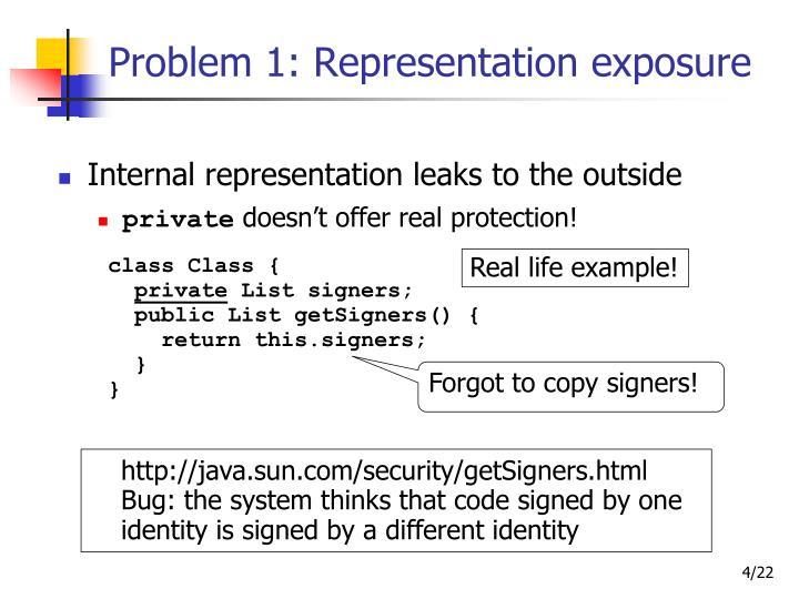 Problem 1: Representation exposure