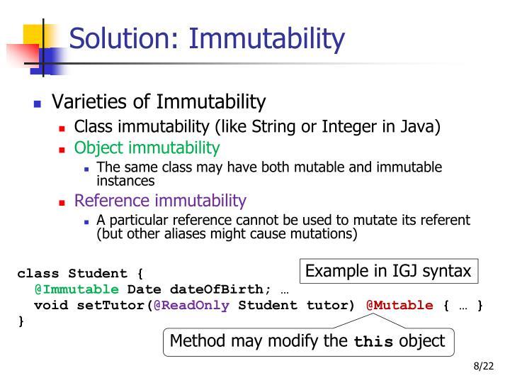 Solution: Immutability
