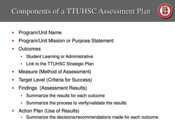 Components of a TTUHSC Assessment Plan
