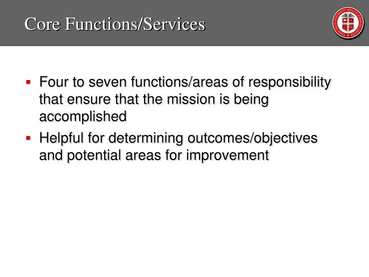 Core Functions/Services