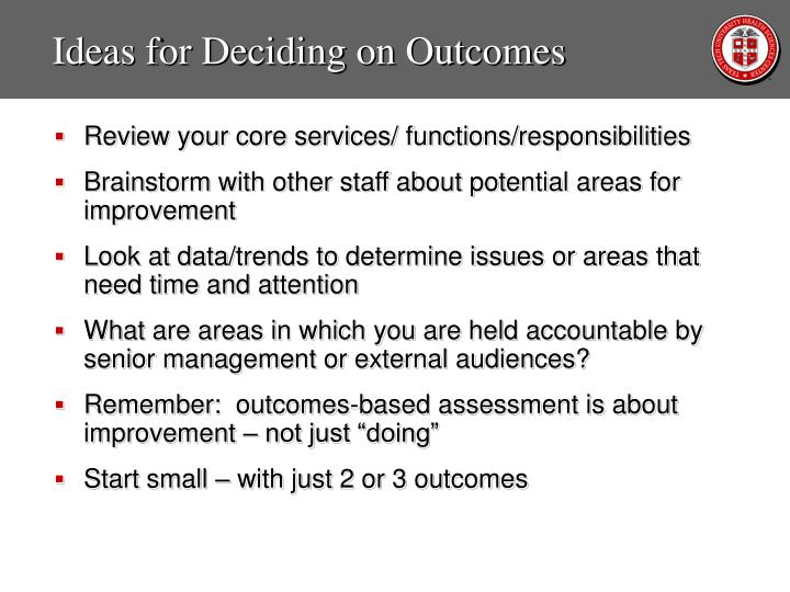 Ideas for Deciding on Outcomes