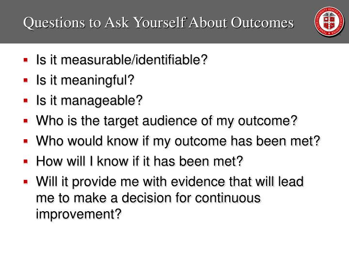 Questions to Ask Yourself About Outcomes