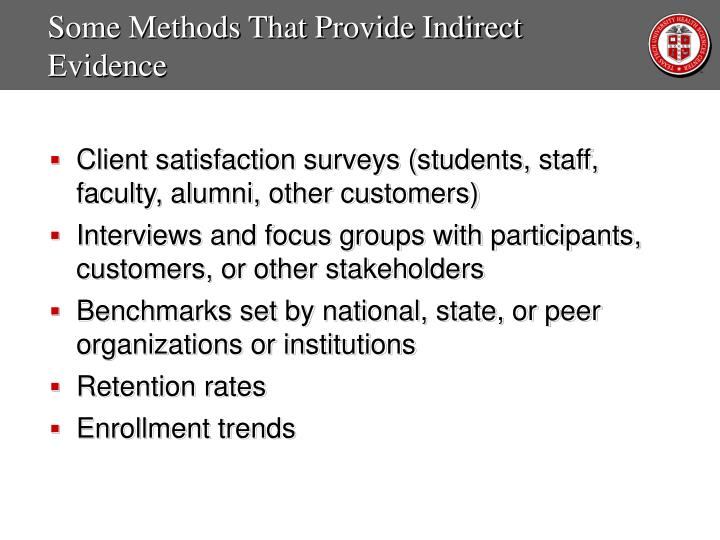 Some Methods That Provide Indirect Evidence