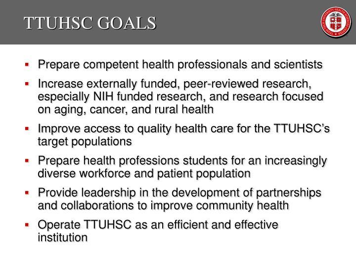 TTUHSC GOALS