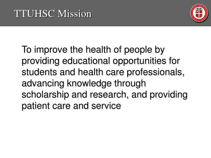 TTUHSC Mission