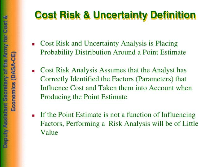 Cost Risk & Uncertainty Definition