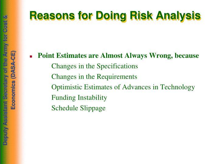 Reasons for Doing Risk Analysis