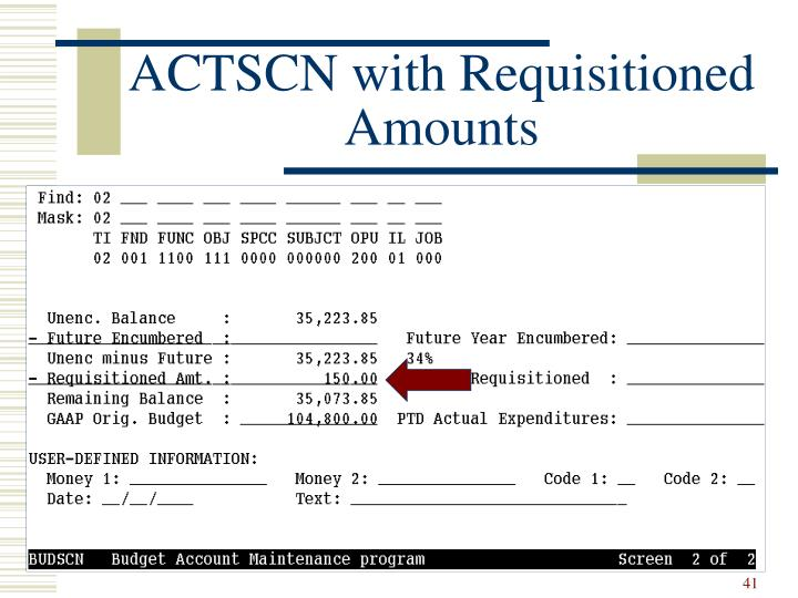 ACTSCN with Requisitioned Amounts