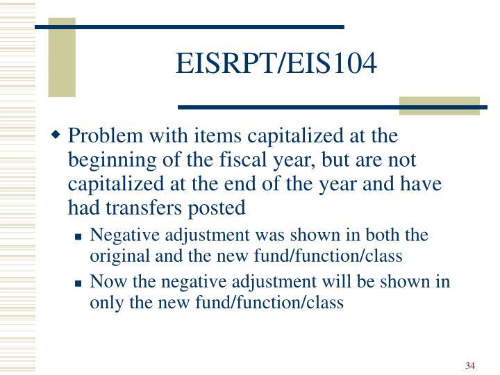 EISRPT/EIS104
