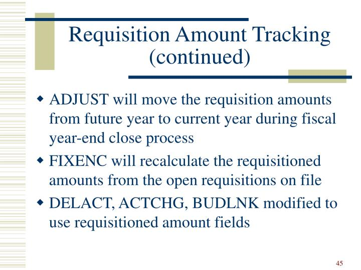 Requisition Amount Tracking (continued)
