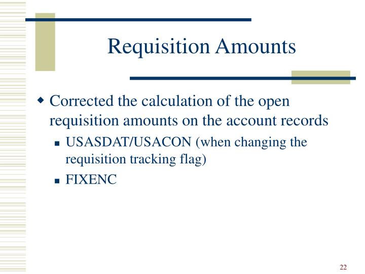 Requisition Amounts