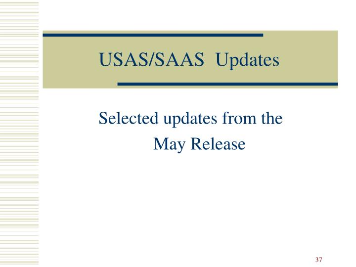 USAS/SAAS  Updates