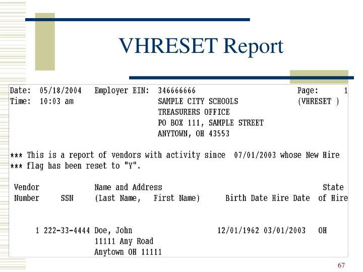 VHRESET Report
