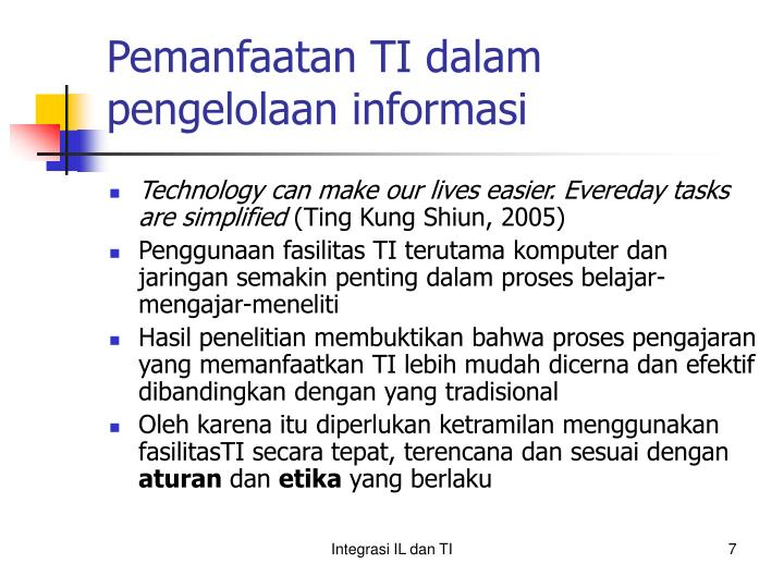 Pemanfaatan TI dalam pengelolaan informasi