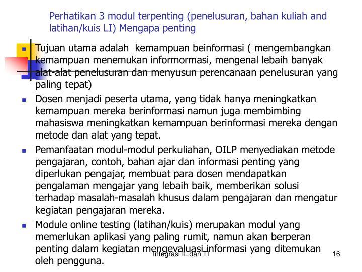 Perhatikan 3 modul terpenting (