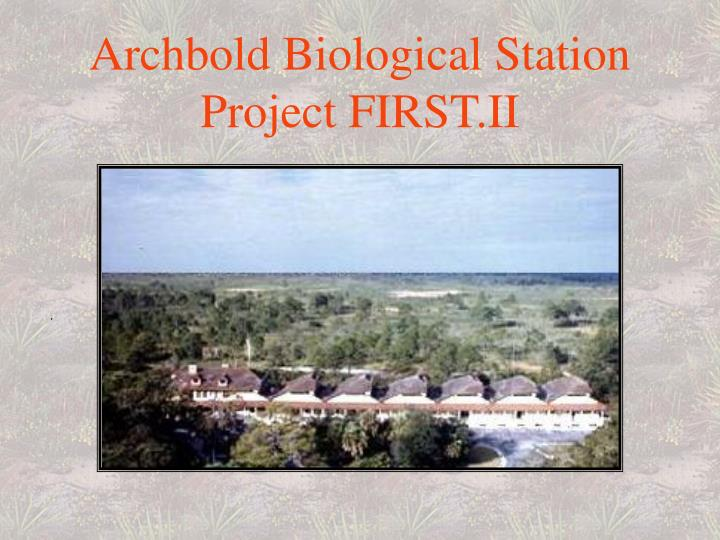 Archbold biological station project first ii
