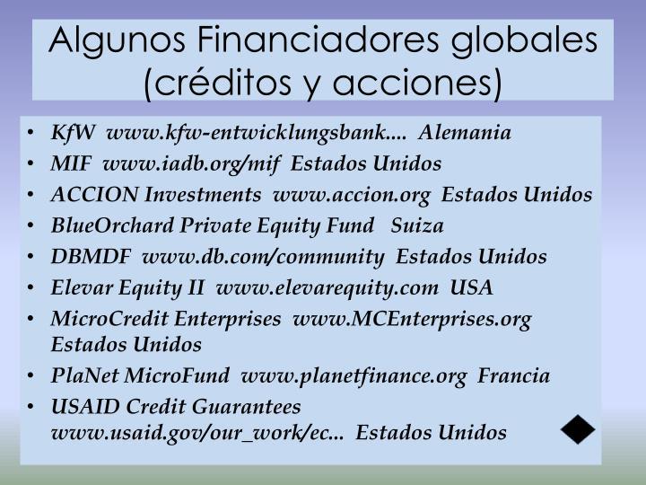 Algunos Financiadores globales (créditos y acciones)