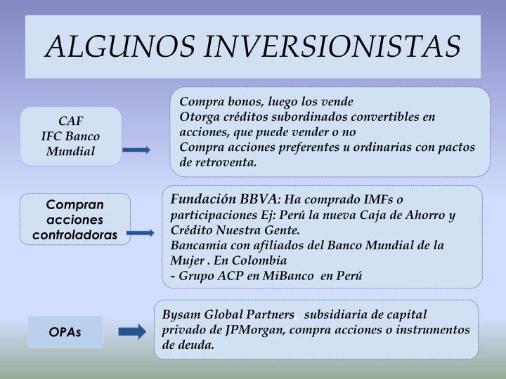 ALGUNOS INVERSIONISTAS