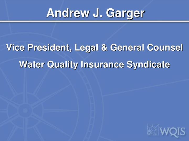Andrew J. Garger