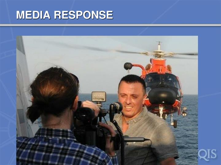 MEDIA RESPONSE