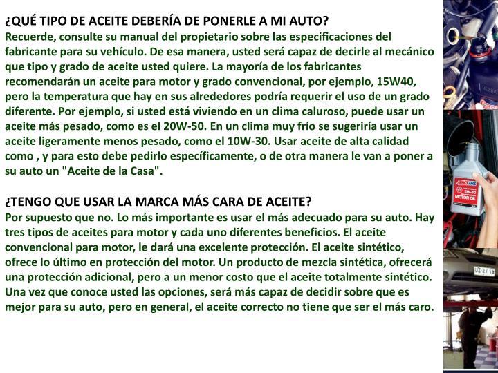 ¿QUÉ TIPO DE ACEITE DEBERÍA DE PONERLE A MI AUTO?