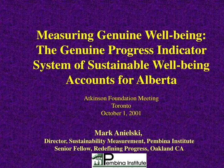 Measuring Genuine Well-being:
