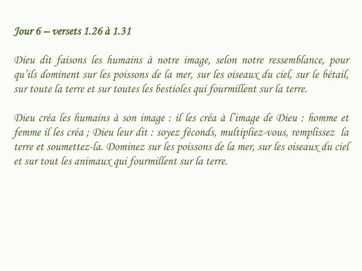 Jour 6 – versets 1.26 à 1.31