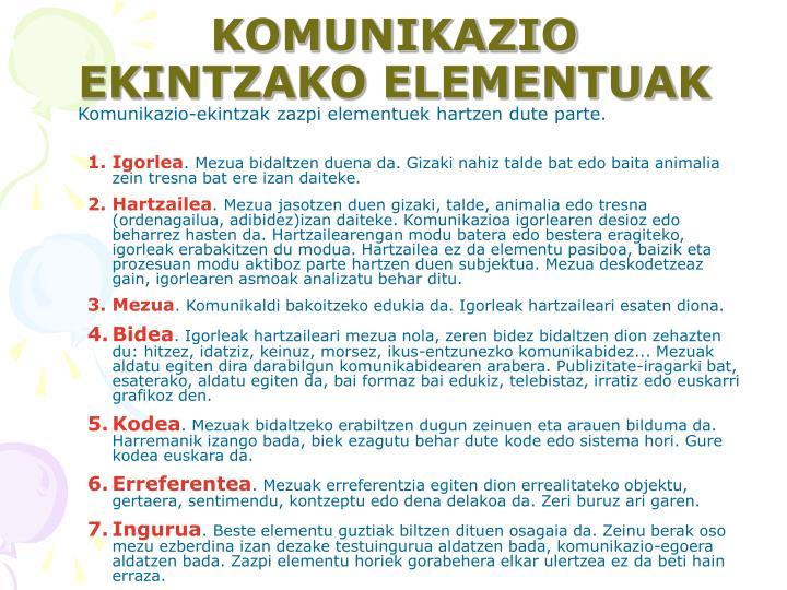 KOMUNIKAZIO EKINTZAKO ELEMENTUAK