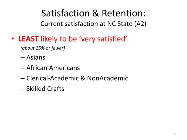 Satisfaction retention current satisfaction at nc state a2