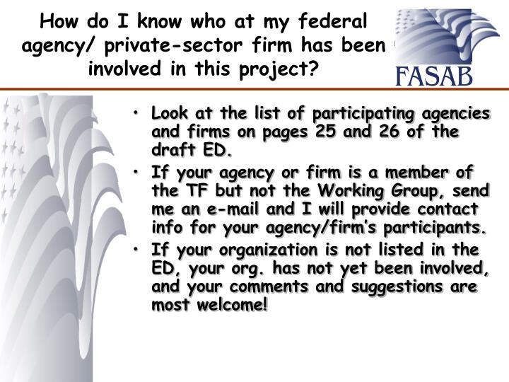 How do I know who at my federal agency/ private-sector firm has been involved in this project?