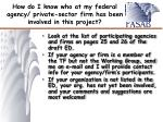 how do i know who at my federal agency private sector firm has been involved in this project