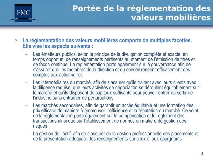 Portée de la réglementation des valeurs mobilières