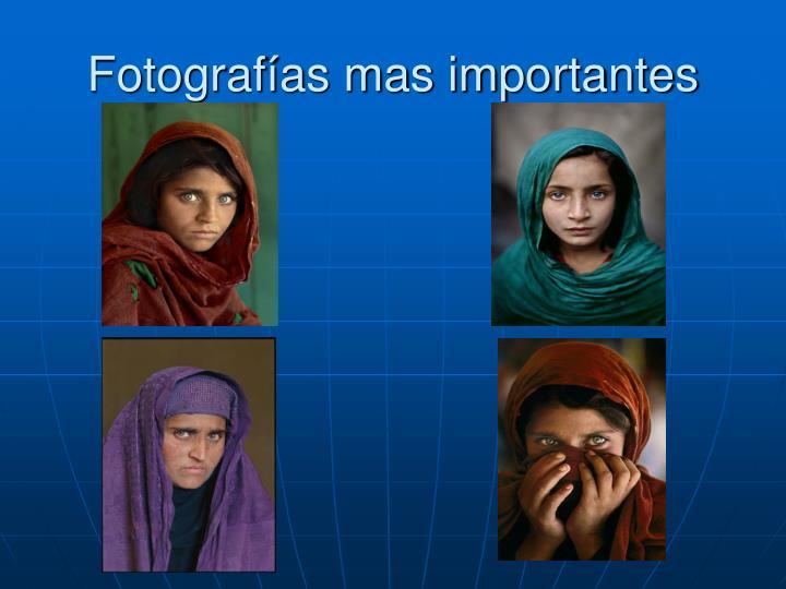 Fotografías mas importantes