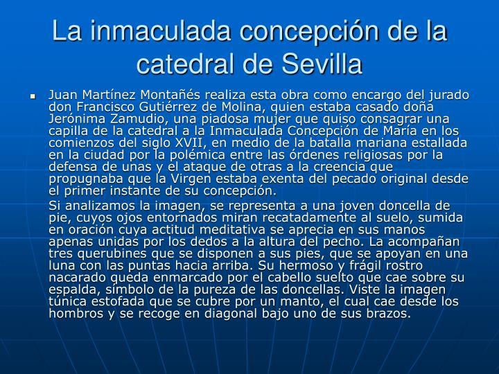 La inmaculada concepción de la catedral de Sevilla