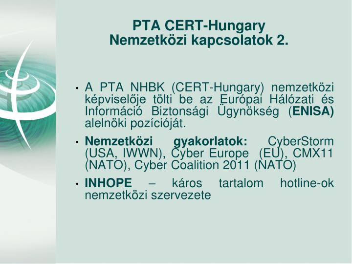 A PTA NHBK (CERT-Hungary) nemzetközi képviselője tölti be az Európai Hálózati és Információ Biztonsági Ügynökség (