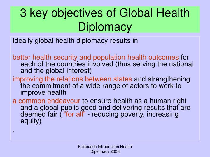 3 key objectives of Global Health Diplomacy