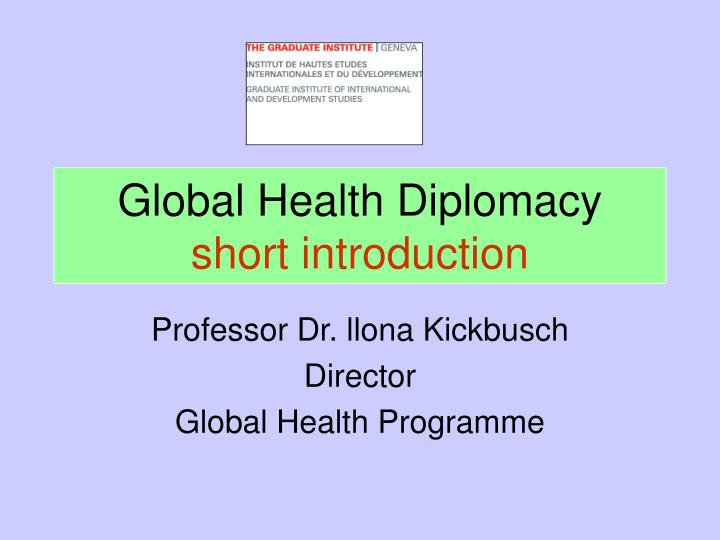 Global health diplomacy short introduction