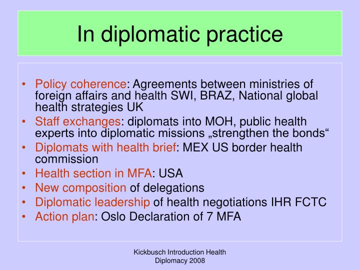 In diplomatic practice