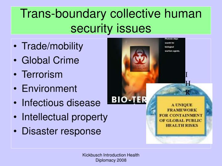 Trans-boundary collective human security issues