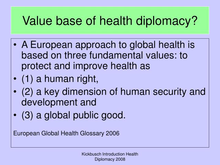 Value base of health diplomacy?