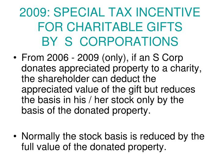 2009: SPECIAL TAX INCENTIVE FOR CHARITABLE GIFTS