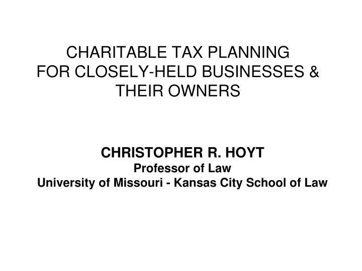 CHARITABLE TAX PLANNING
